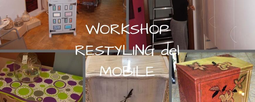 WORKSHOP RESTYLING DEL MOBILE